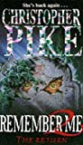 Remember Me: The Return Bk. 2 (0340611693) by Pike, Christopher