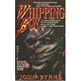 Whipping Boy (0440211719) by Byrne, John