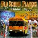echange, troc Old School Players - Old School Bass 2
