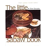 The Little Sabaw Book (Pinoy Classic Cuisine Series) ~ Gene Gonzalez