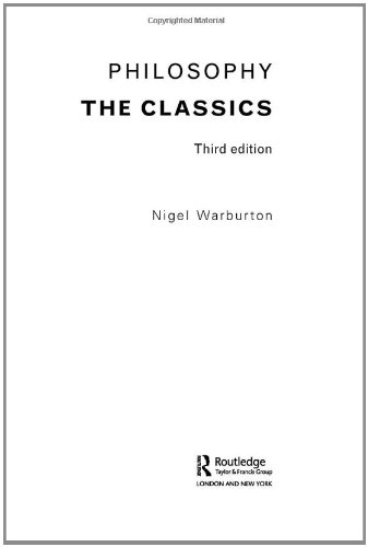 Philosophy: The Classics, Nigel Warburton