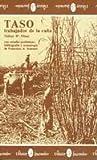 img - for Taso, Trabajador de la Ca a book / textbook / text book