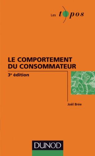 Le comportement du consommateur - 3e édition (Les Topos)