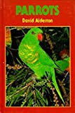 Parrots (World Wildlife) (090548391X) by Alderton, David