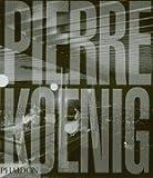 Pierre Koenig (0714840963) by James Steele