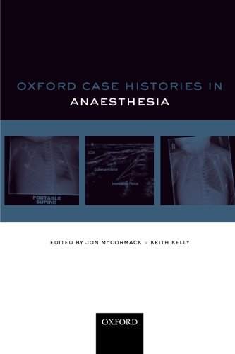 Oxford Case Histories: Anaesthesia From Oxford University Press