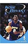 Kobe Bryant (Sports Heroes (Capstone)) (0736810528) by Adam R. Schaefer