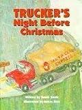 Trucker's Night Before Christmas (The Night Before Christmas Series) (1565546563) by Davis, David