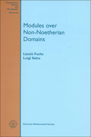 Modules over Non-Noetherian Domains (Mathematical Surveys and Monographs)
