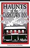 img - for Haunts of the Cashtown Inn by compilers Gruber Suzanne and Bob Wasel (1998-05-04) book / textbook / text book