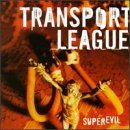 Superevil by Transport League (1998) Audio CD