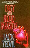 Orgy of the Blood Parasites (0671851098) by Yeovil, Jack