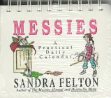 Messies a Practical Daily Calendar (0800754433) by Felton, Sandra