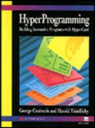 Hyperprogramming: Building Interactive Programs With Hypercard/Book and Disk
