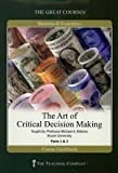 img - for The Great Courses: The Art Of Critical Decision Making (The Great Courses) by Professor Michael A. Roberto (2009) Audio CD book / textbook / text book