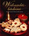 Weihnachtsb�ckerei: Die besten Rezept...