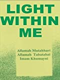 Light Within Me (964438301X) by Allamah Tabatabai