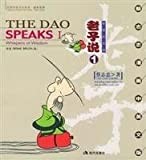The Dao Speaks I: Whispers of Wisdom