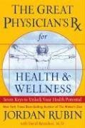Image for Great Physicians RX for Health & Wellness : Seven Keys to Unlock Your Health Potential