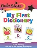 img - for Gold Stars: My First Dictionary book / textbook / text book