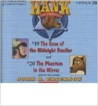 Hank the Cowdog: The Case of the Midnight Rustler/The Phantom in the Mirror (Hank the Cowdog Audio Packs)