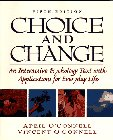 img - for Choice and Change: An Interactive Psychology Text With Applications for Everyday Life book / textbook / text book