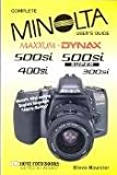 img - for Minolta Maxxum/Dynax 500si Super, Including 300si User's Guide (Complete user's guide) book / textbook / text book