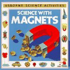 Science with Magnets (Science Activities) (0746012594) by Edom, Helen