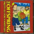 Offspring Pretty Fly [CD 1]