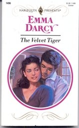 The Velvet Tiger (Harlequin Presents, No 1496), Emma Darcy