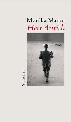 Herr Aurich: Erzählung
