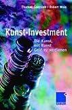 Kunst-Investment: Die Kunst, mit Kunst Geld zu verdienen title=