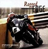 img - for Ragged Edge: A Raw and Intimate Portrait of Road Racing book / textbook / text book