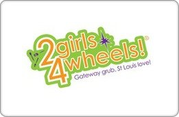 2 Girls 4 Wheels Gift Card ($10)