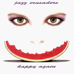 The Jazz Crusaders - Happy Again - Zortam Music
