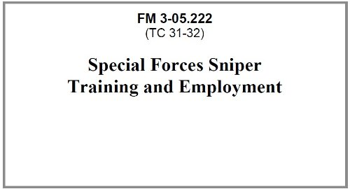 Special Forces Sniper Training and Employment