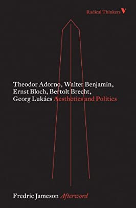 Aesthetics and Politics (Radical Thinkers Classics)
