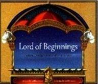 Lord of Beginnings- Stories of the Elephant-Headed Deity, Ganesha
