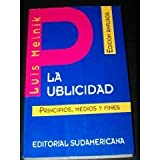 img - for La Publicidad (Spanish Edition): Principos, Medios, y Fines book / textbook / text book