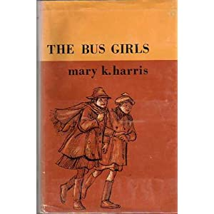 The Bus Girls Mary K. Harris and Eileen Green
