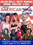 Sexy American Idle (Multi-Disc Collector's Edition) by Seduction Cinema [DVD]