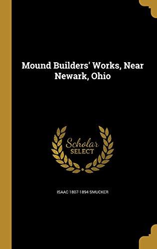 mound-builders-works-near-newa