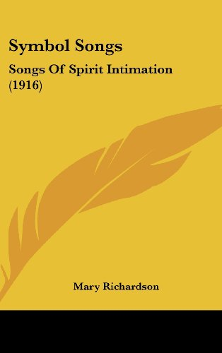 Symbol Songs: Songs of Spirit Intimation (1916)