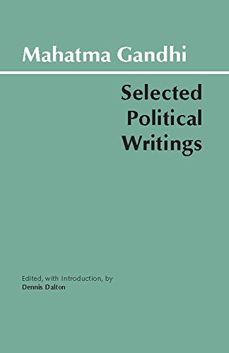 Gandhi: Selected Political Writings (Hackett Classics)