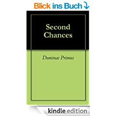 Second Chances (Prequel to 'Absolutely Done') (English Edition)