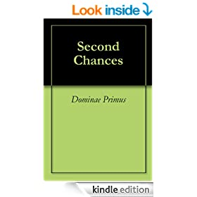 Second Chances (Prequel to 'Absolutely Done')