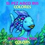 Pez Arco Iris Colores/Rainbow Fish Colors