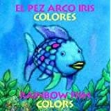 "Pez Arco Iris Colores/Rainbow Fish Colorsvon ""Marcus Pfister"""