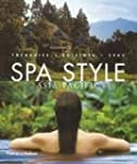 Spa Style Asia-Pacific: Therapies, Cu...