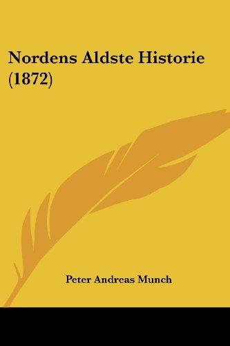 Nordens Aldste Historie (1872)